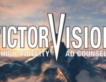 Victor Vision: Hi Fidelity Ad Counsel